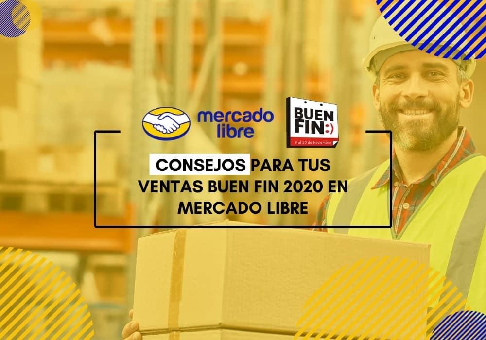 Consejos para tus ventas Buen Fin 2020 en Mercado Libre | Ndigital