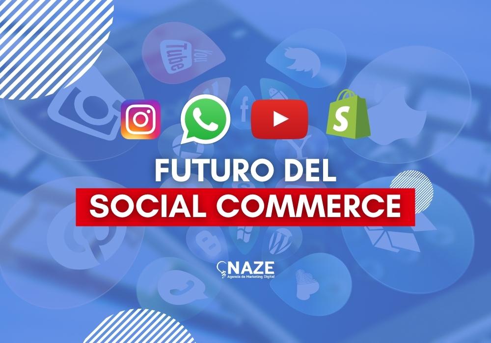 Futuro del Social Commerce | Ndigital