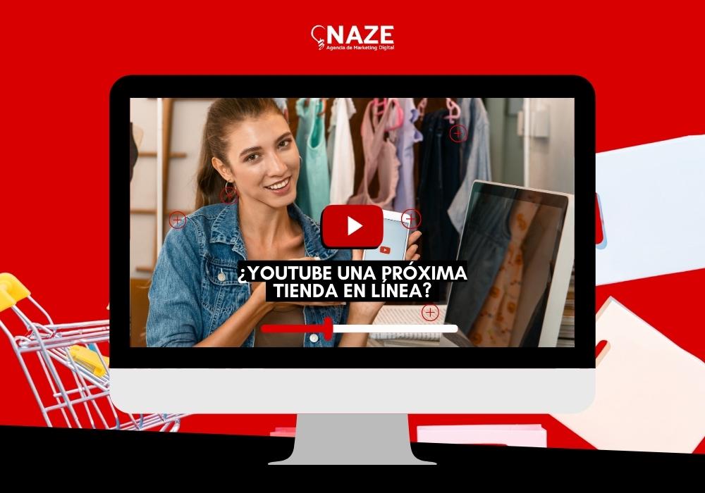 Será Youtube una próxima tienda en línea? | Ndigital
