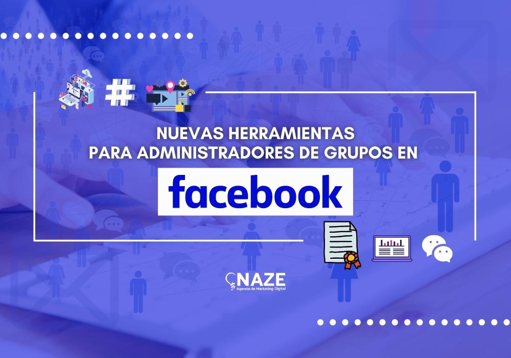 Subido a Surgen nuevas herramientas para administradores de grupos en Facebook   Ndigital