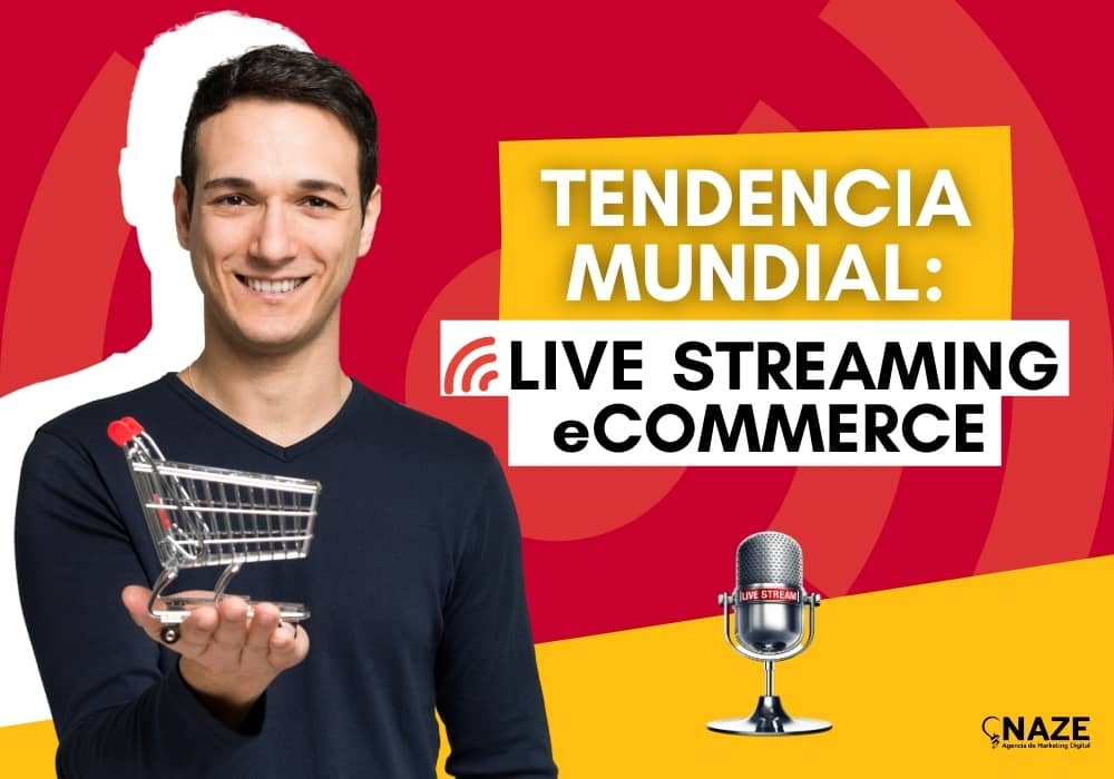Tendencia Mundial: Live Streaming eCommerce | Ndigital