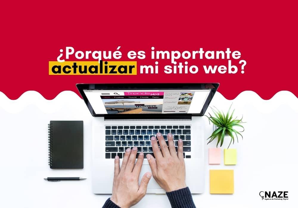 ¿Por qué es importante actualizar mi sitio web? | Ndigital