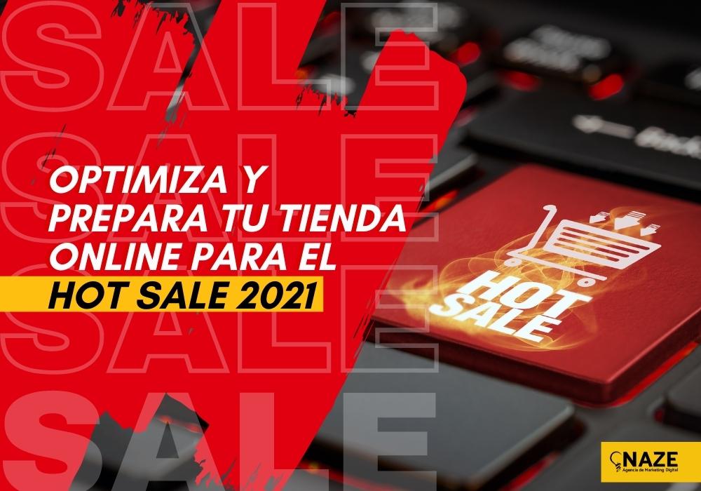 Optimiza y prepara tu tienda online para el Hot Sale 2021   Ndigital
