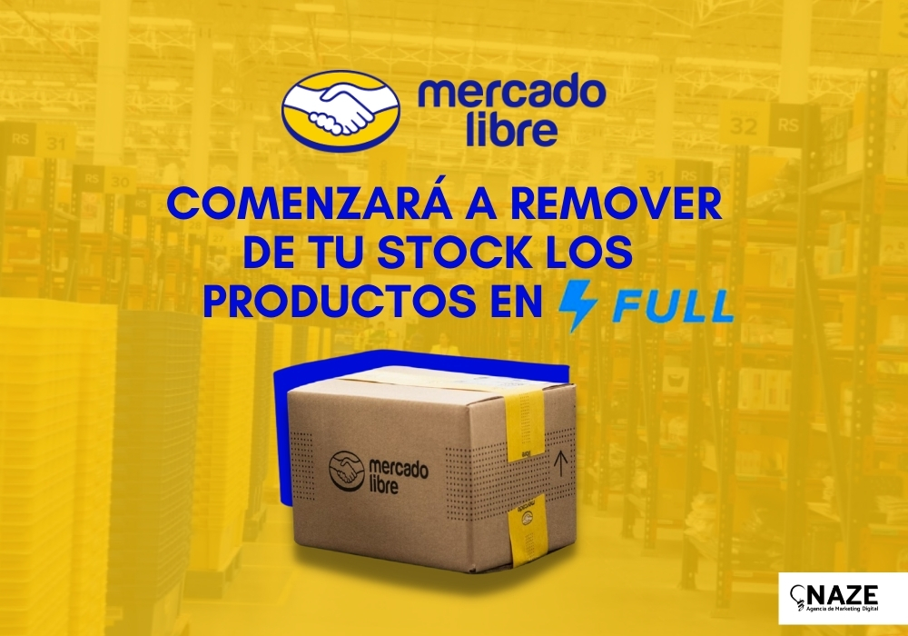 Mercado Libre comenzará a remover de tu stock los productos en Full | Ndigital